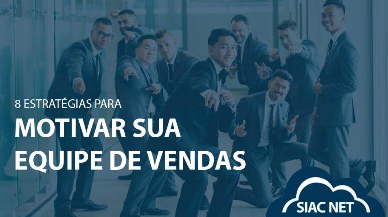 Equipe de vendas motivados na empresa. Blog Siac net